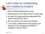 let s meet an outstanding non traditional student