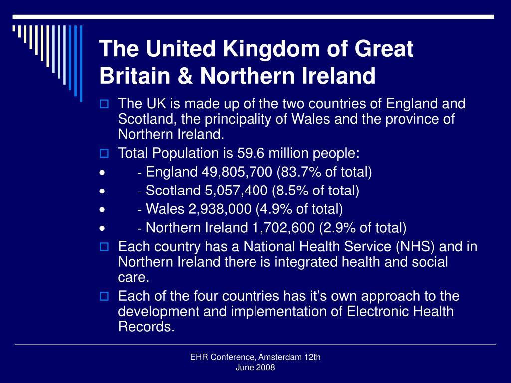 The United Kingdom of Great Britain & Northern Ireland