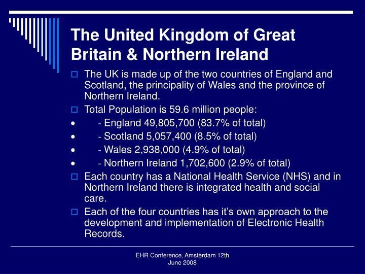 The united kingdom of great britain northern ireland