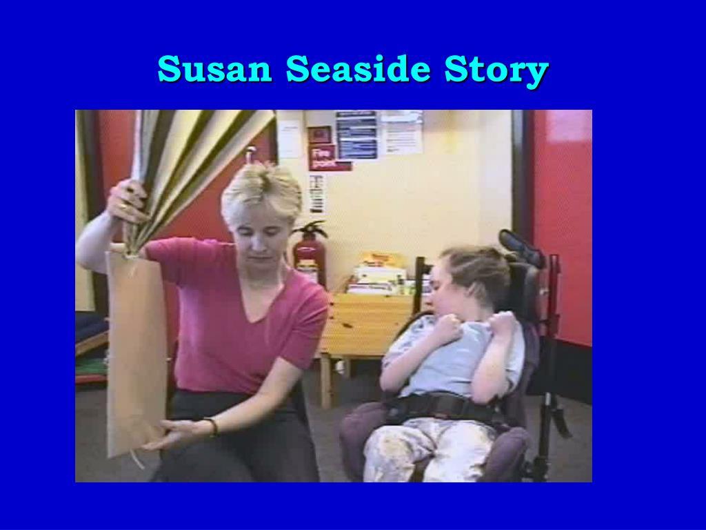 Susan Seaside Story