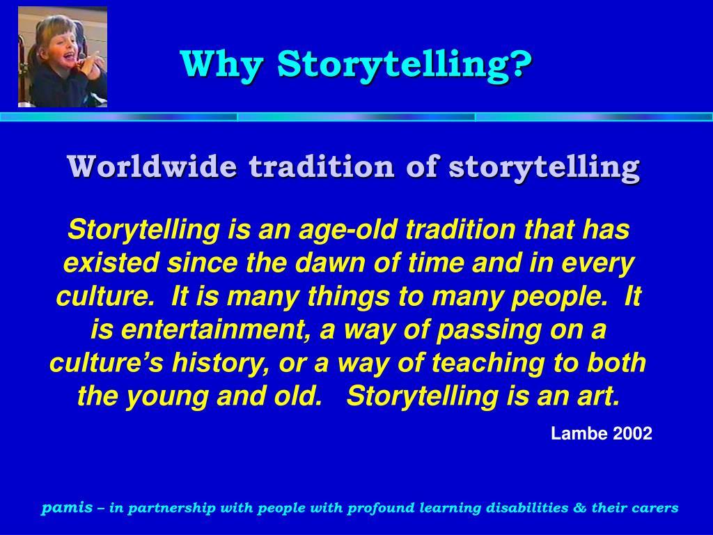 Why Storytelling?