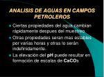 analisis de aguas en campos petroleros