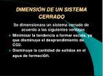 dimensi n de un sistema cerrado