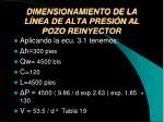 dimensionamiento de la l nea de alta presi n al pozo reinyector