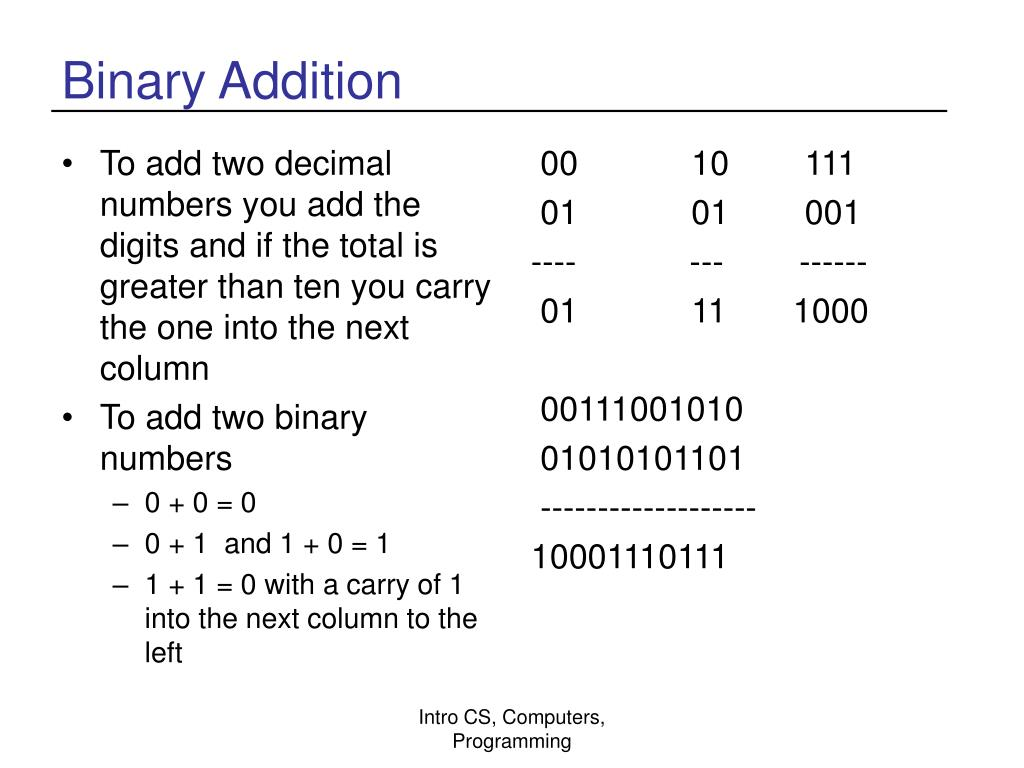 To add two decimal numbers you add the digits and if the total is greater than ten you carry the one into the next column