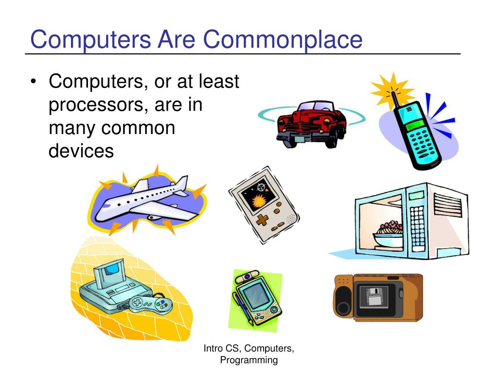 Computers Are Commonplace