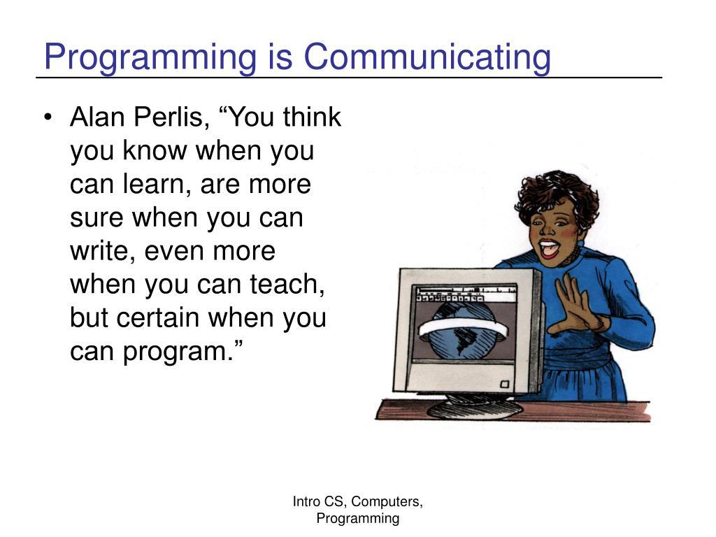 Programming is Communicating