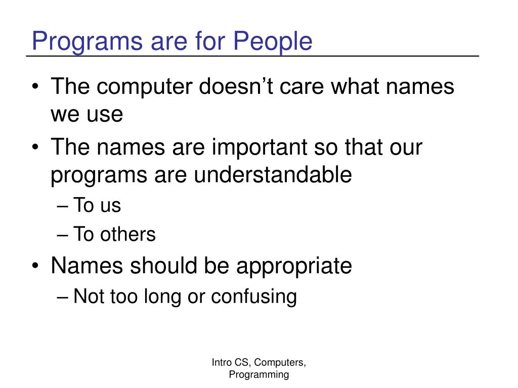 Programs are for People