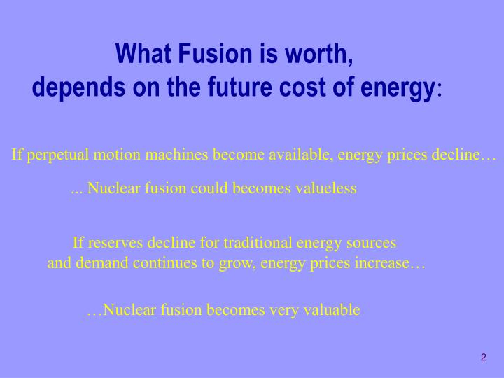 What Fusion is worth,