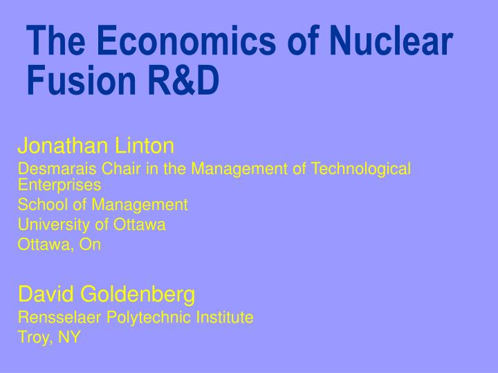 The economics of nuclear fusion r d
