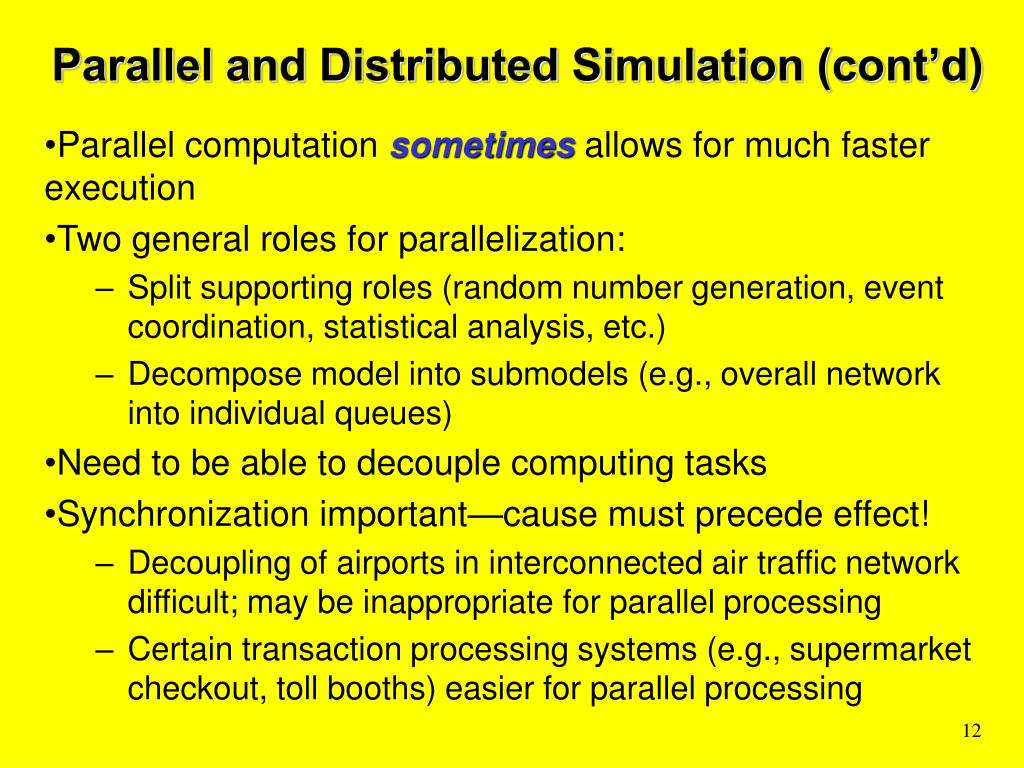 Parallel and Distributed Simulation (cont'd)