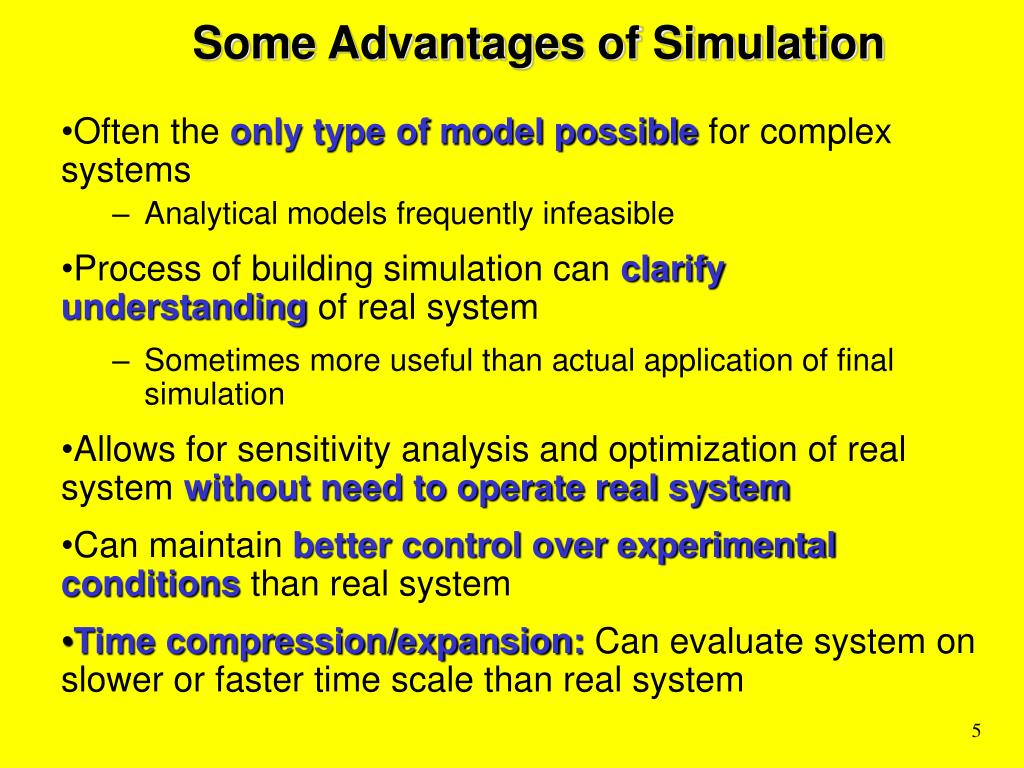 Some Advantages of Simulation