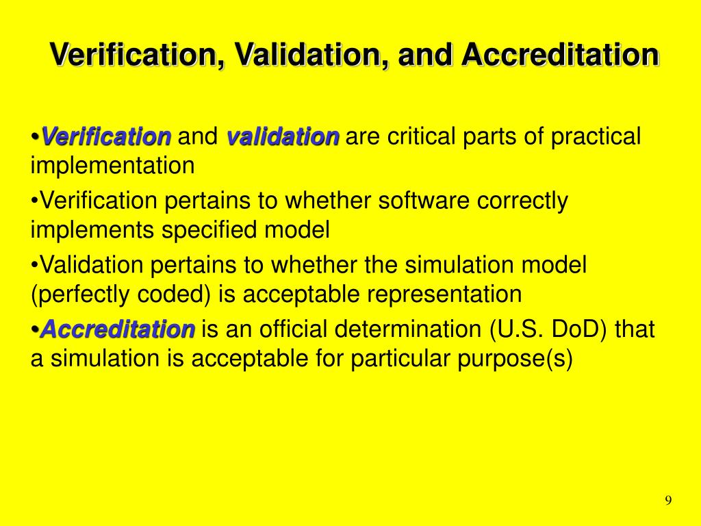 Verification, Validation, and Accreditation