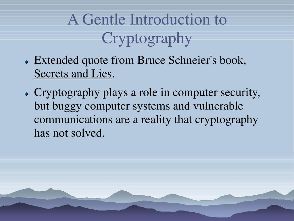 a gentle introduction to cryptography l.