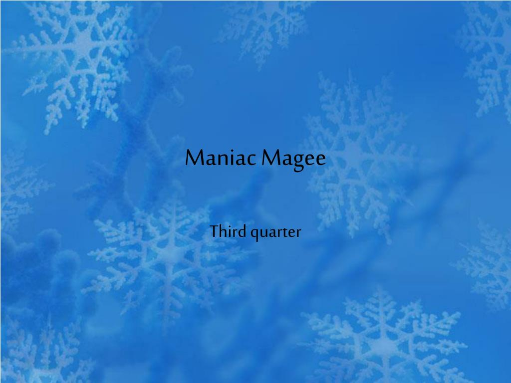 Ppt Maniac Magee Powerpoint Presentation Free Download Id 366153