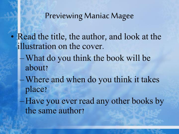 3 journal entries of maniac magee Maniac magee 20 sep 2016 leave a comment by kim in books , movies 9+ tags: city life , homelessness , misfits , orphans , racial tension , running away from home , sports , violence.