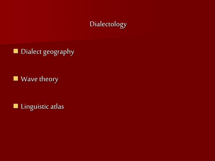 Dialectology