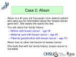case 2 alison