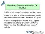 hereditary breast and ovarian ca hboc