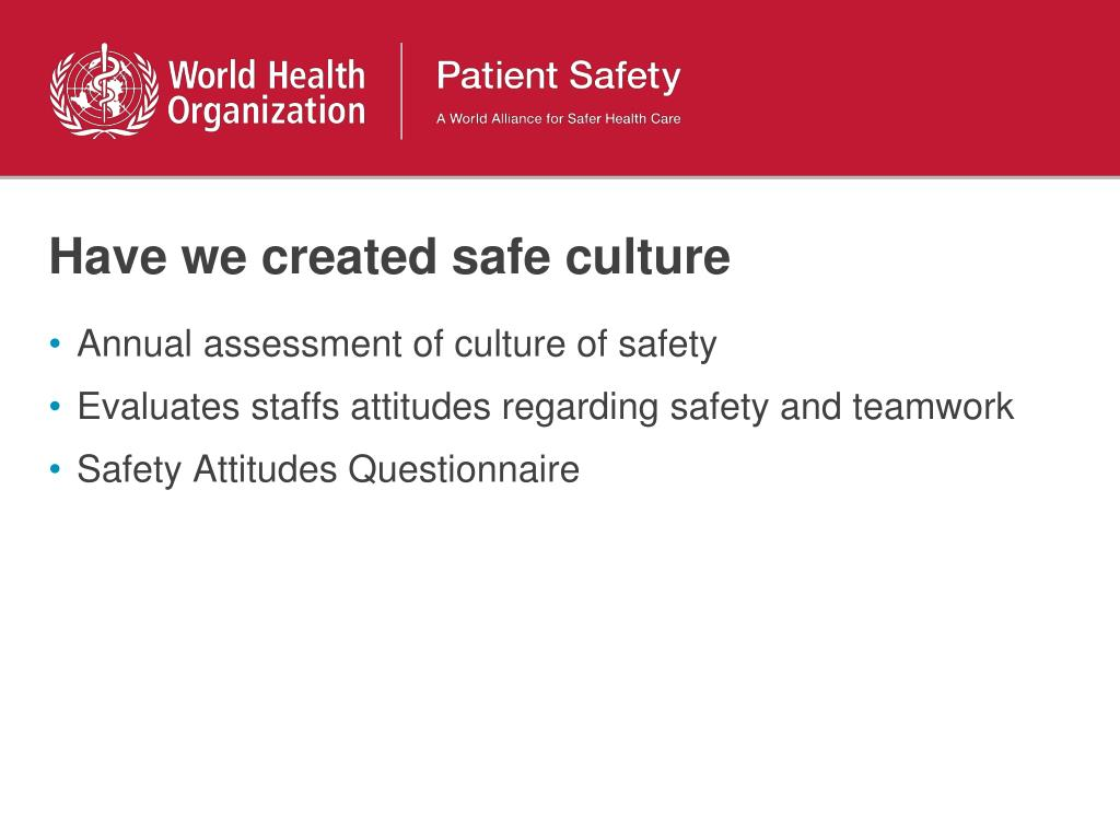 Have we created safe culture