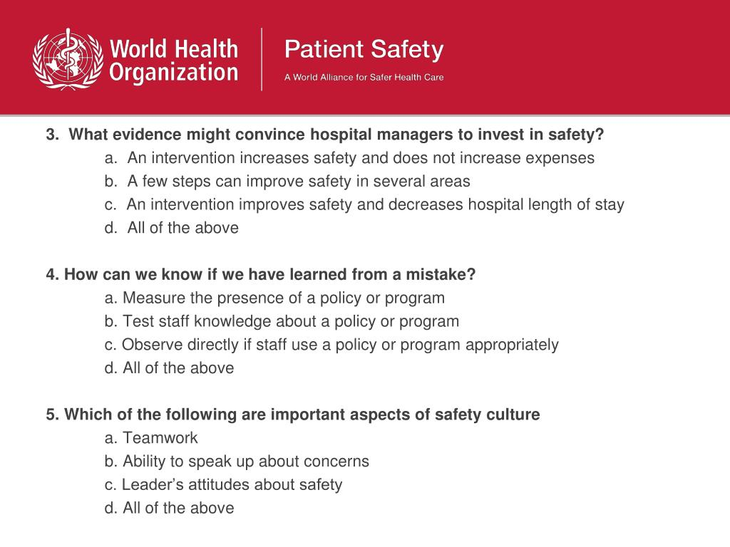 3.  What evidence might convince hospital managers to invest in safety?