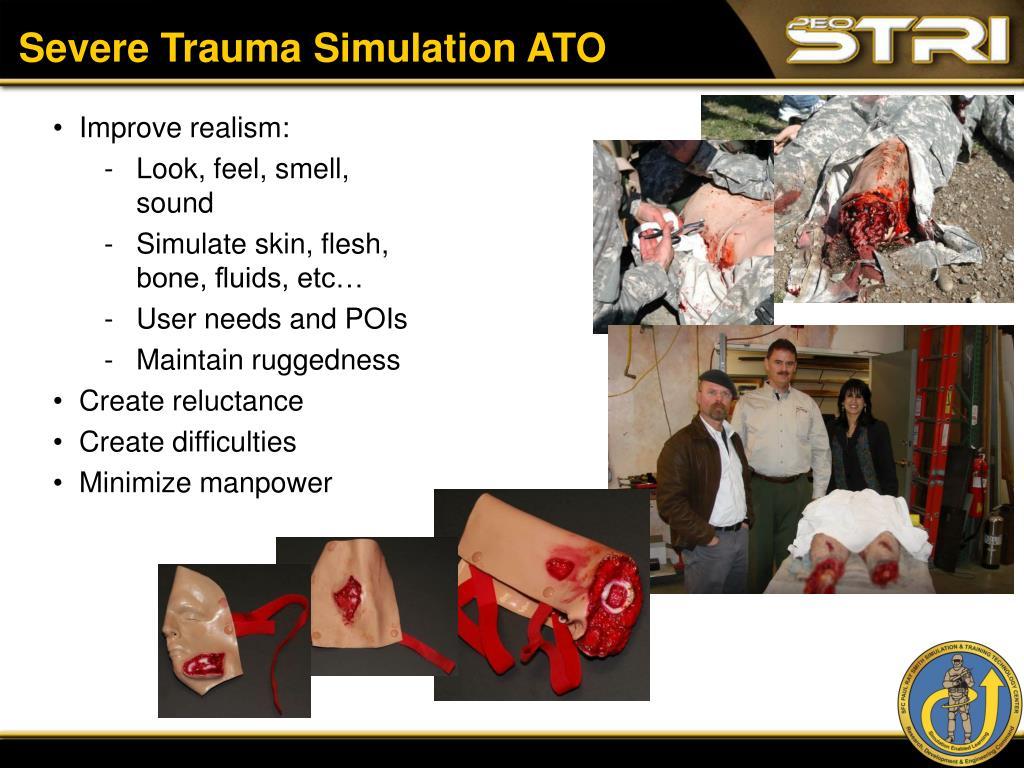 Severe Trauma Simulation ATO