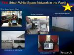 first urban white space network in the world