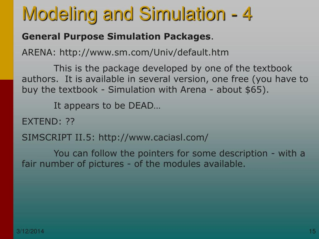 General Purpose Simulation Packages