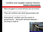 conflicts over tangible material interests control of governments
