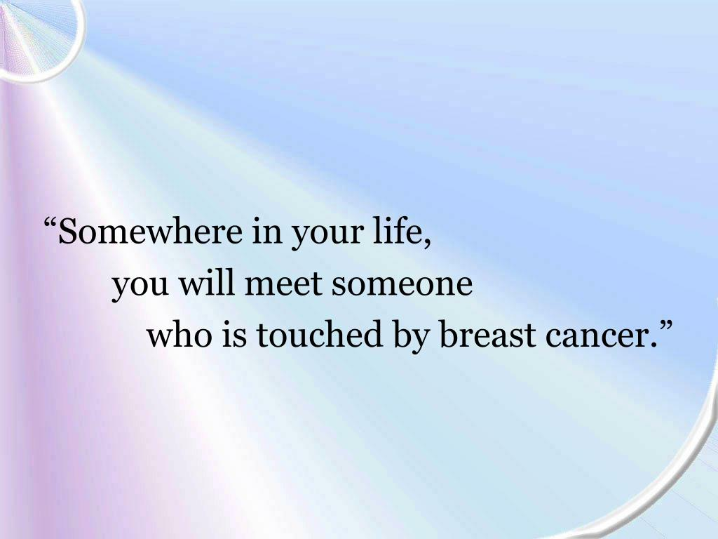 """Somewhere in your life,"