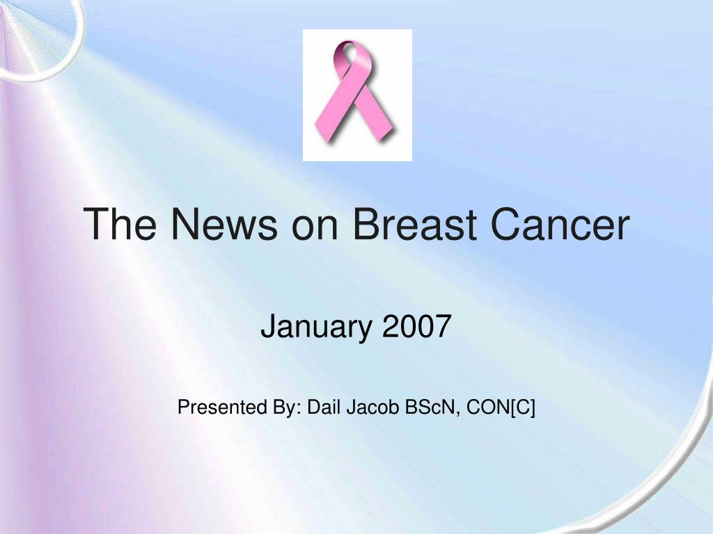 the news on breast cancer l.