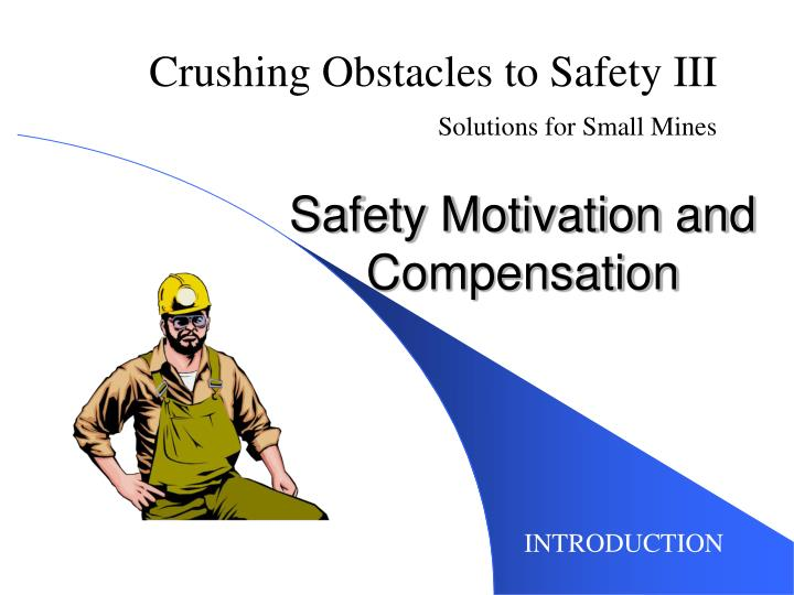 safety motivation and compensation n.