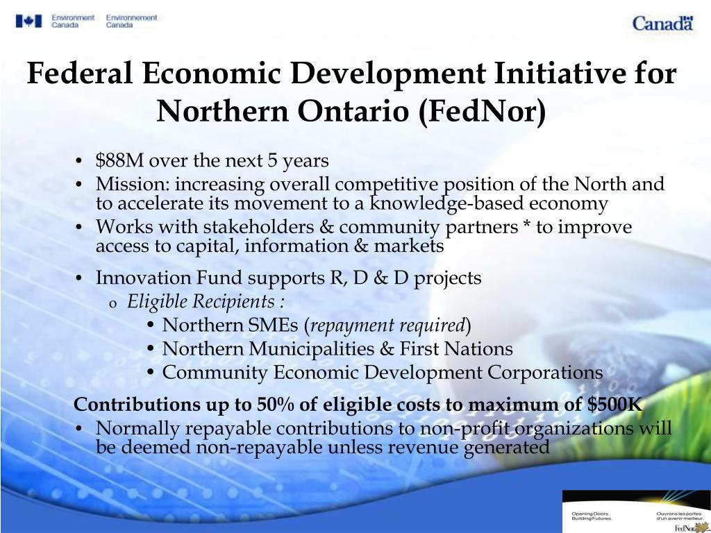 Federal Economic Development Initiative for Northern Ontario (FedNor)