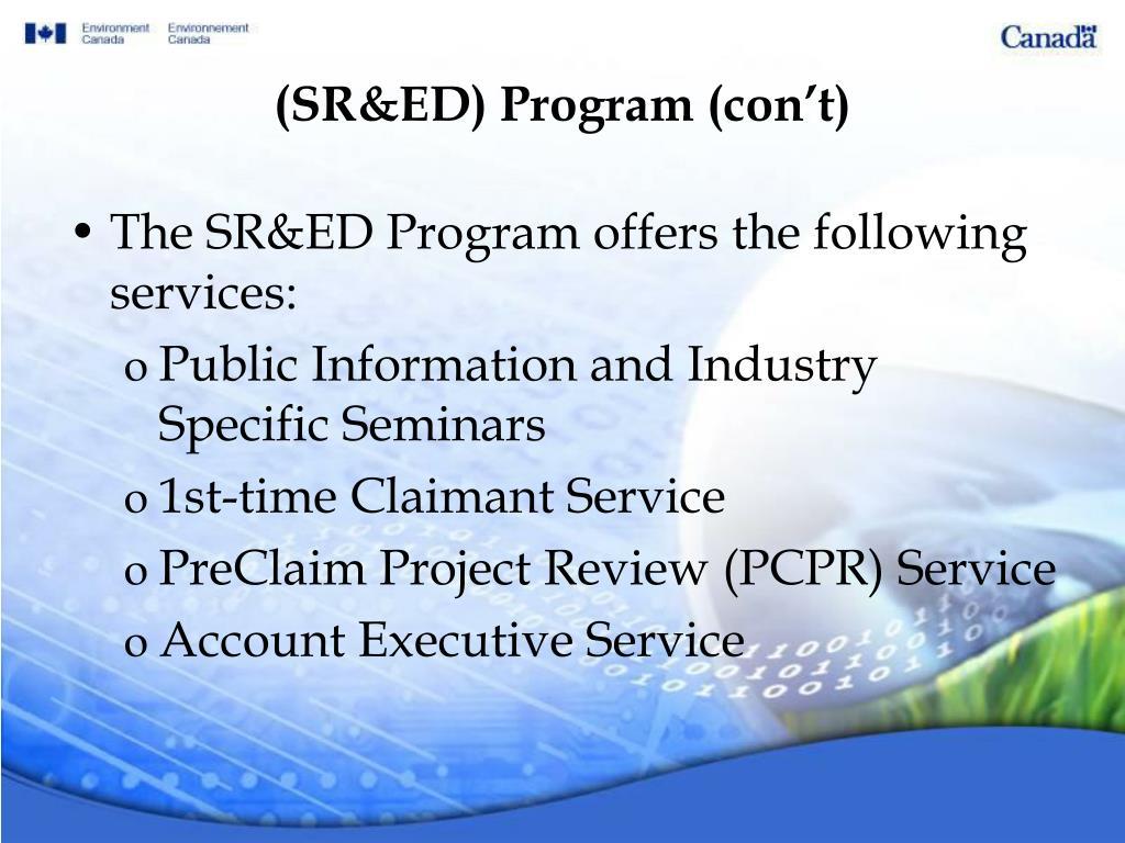 (SR&ED) Program (con't)
