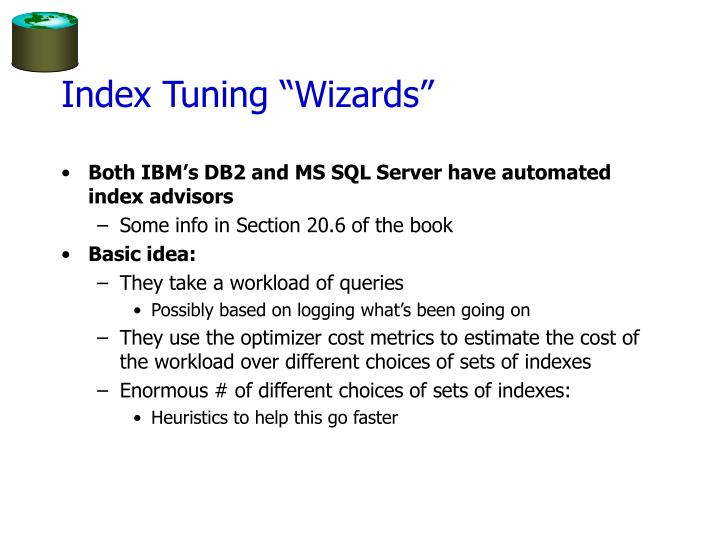 "Index Tuning ""Wizards"""