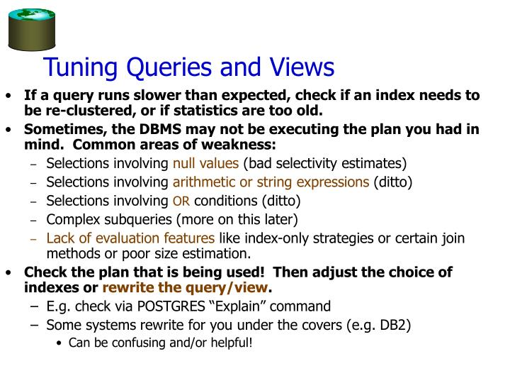 Tuning Queries and Views