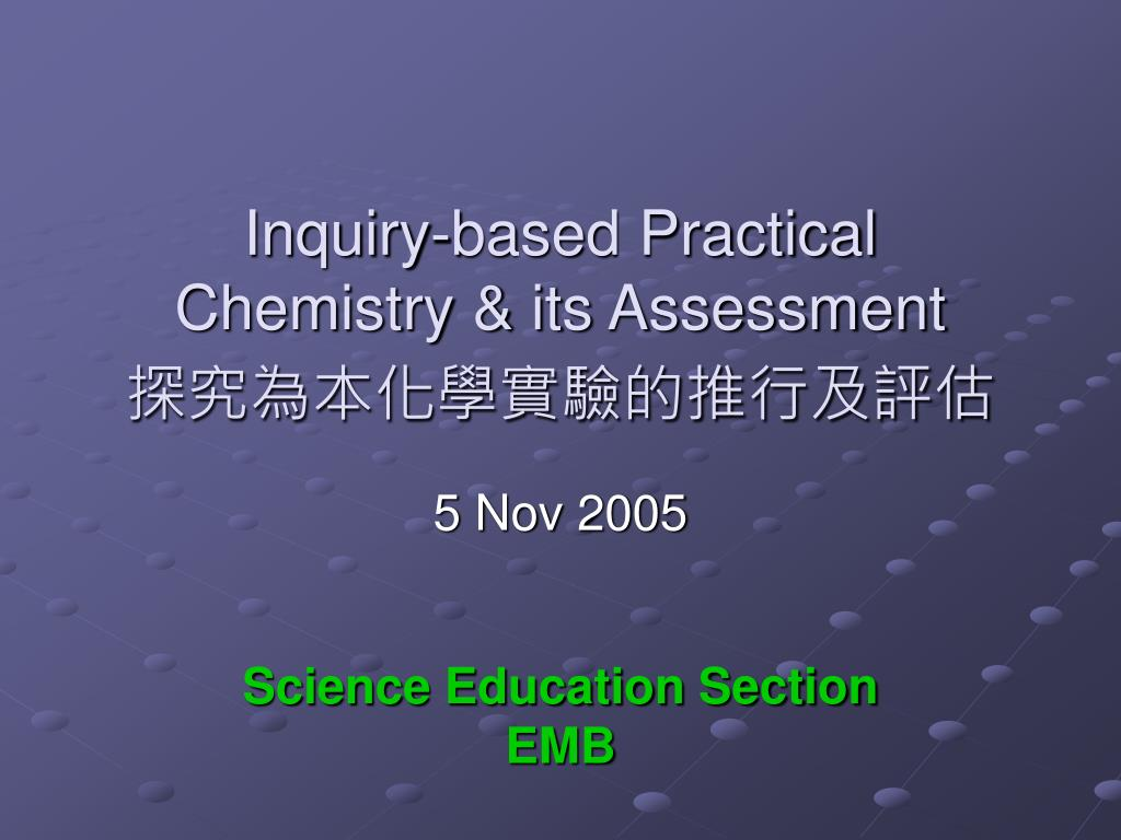 inquiry based practical chemistry its assessment l.