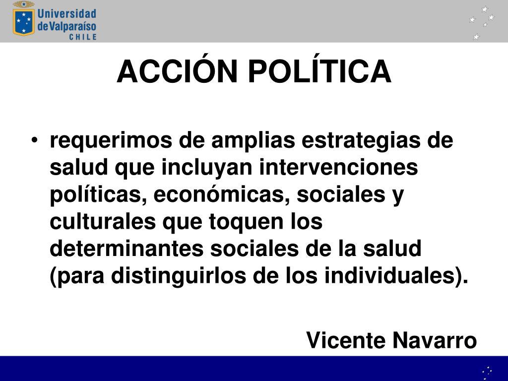 ACCIÓN POLÍTICA