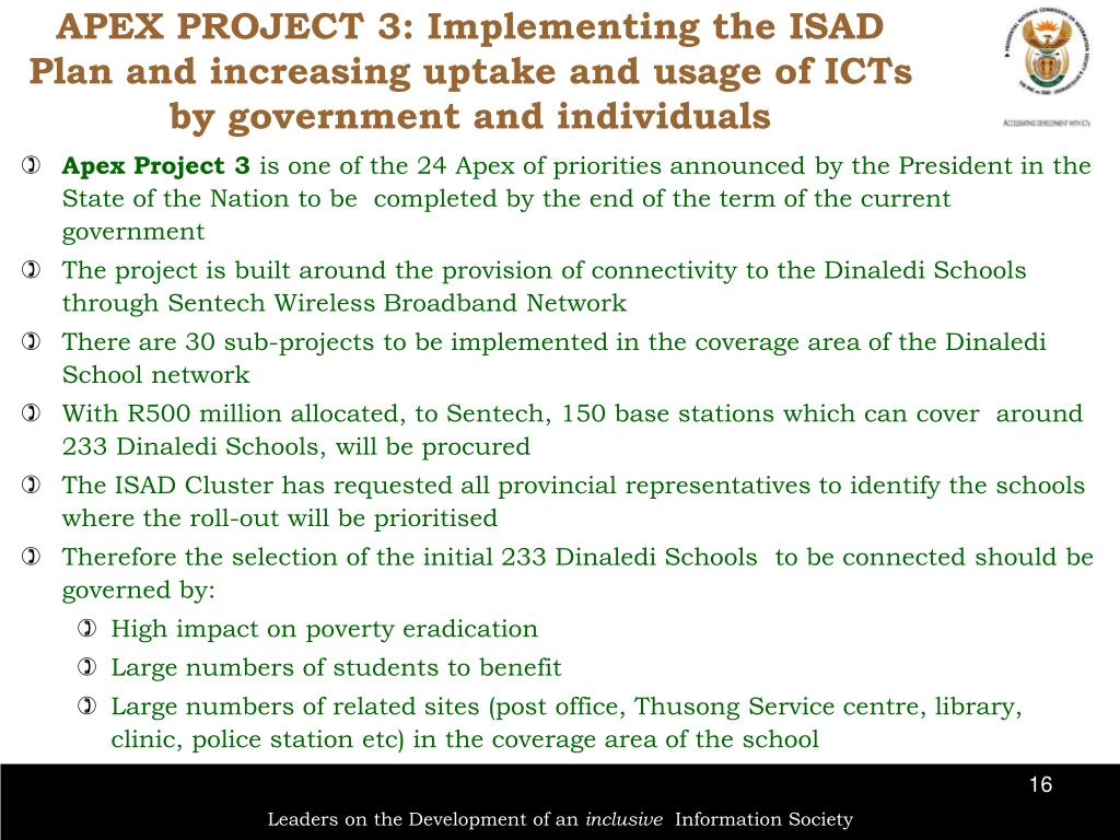 APEX PROJECT 3: Implementing the ISAD Plan and increasing uptake and usage of ICTs by government and individuals