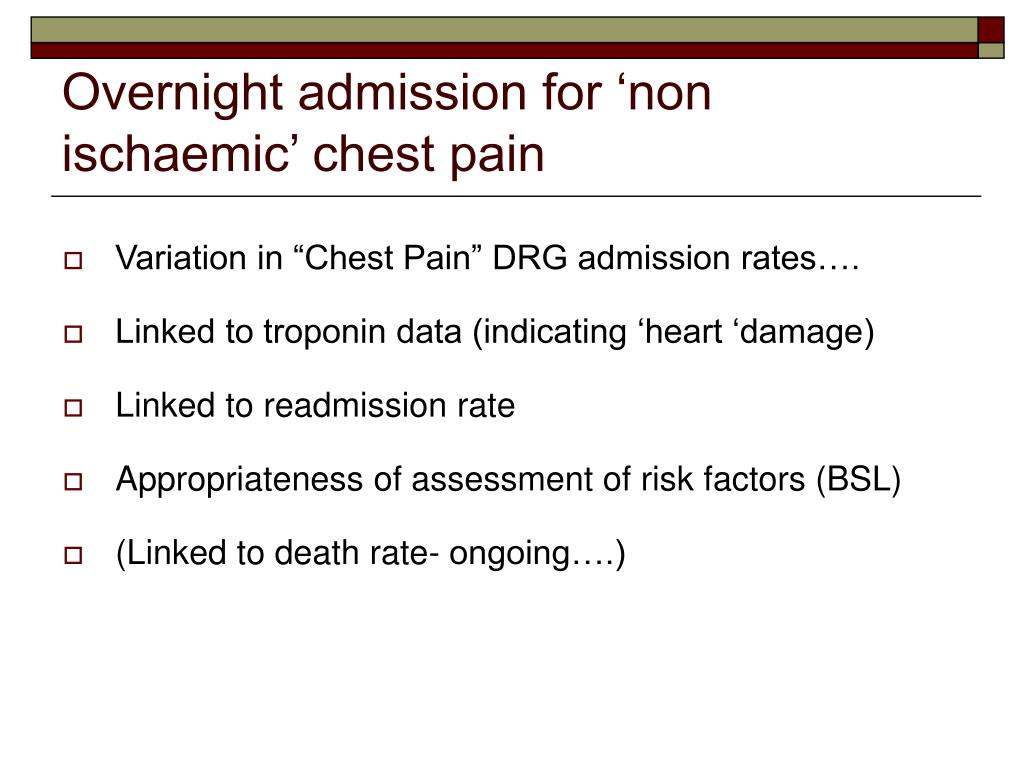 Overnight admission for 'non ischaemic' chest pain