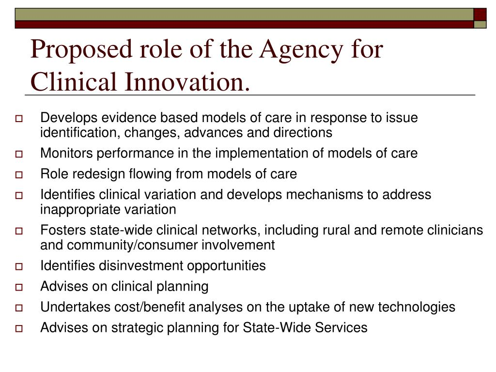 Proposed role of the Agency for Clinical Innovation.