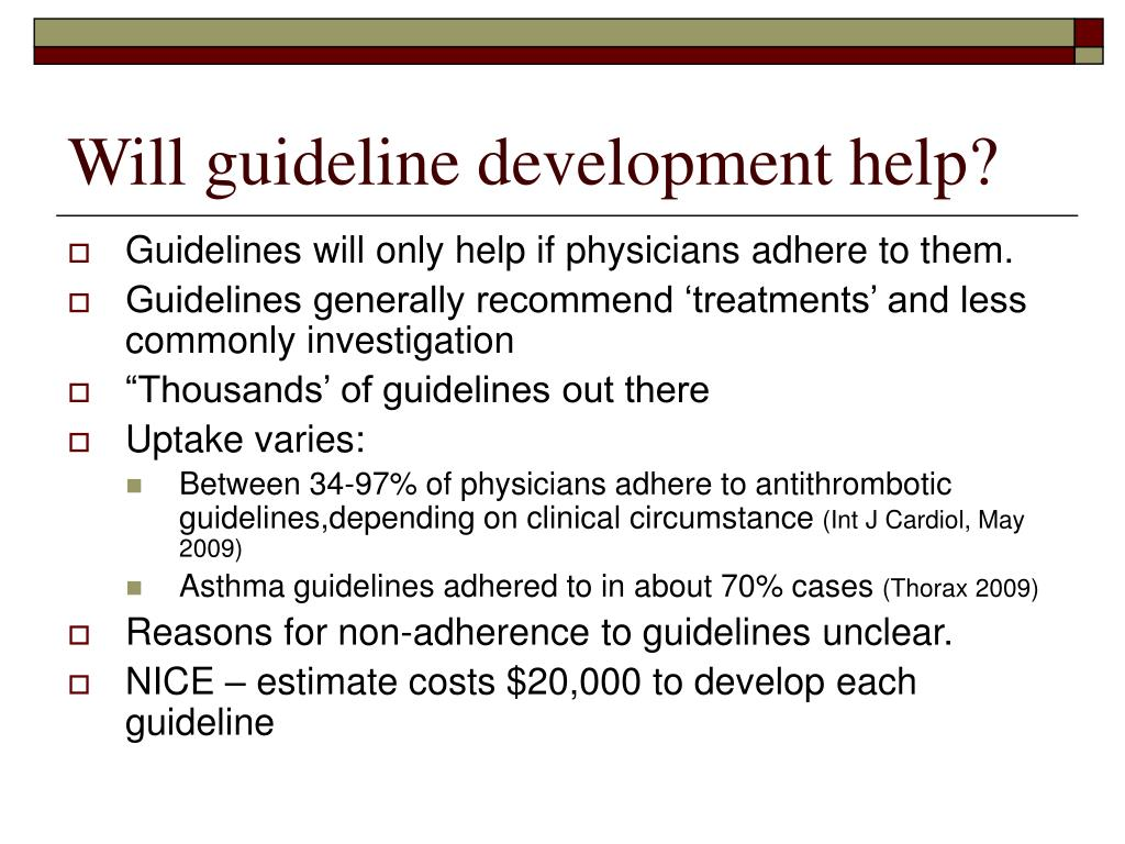 Will guideline development help?