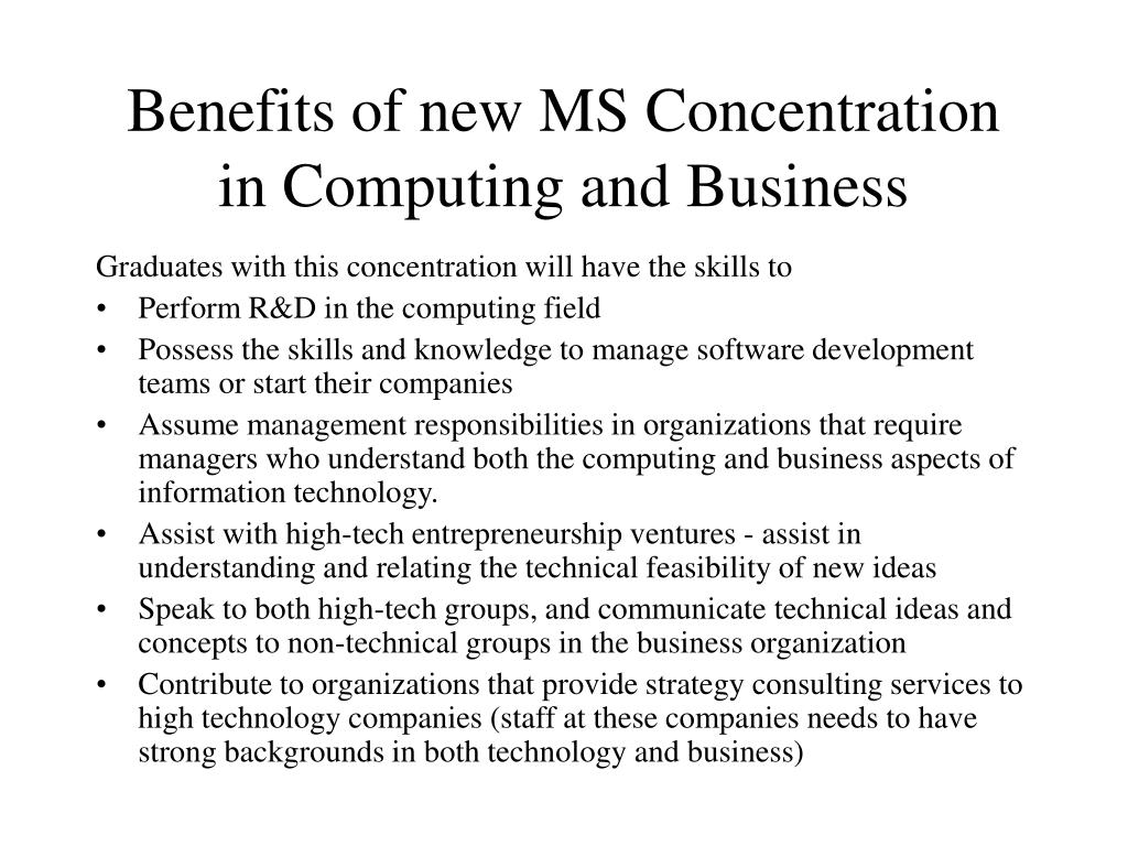 Benefits of new MS Concentration in Computing and Business
