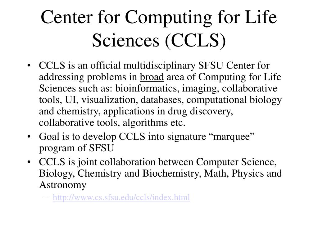 Center for Computing for Life Sciences (CCLS)