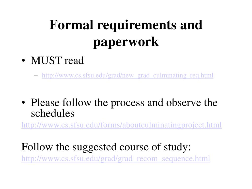 Formal requirements and paperwork