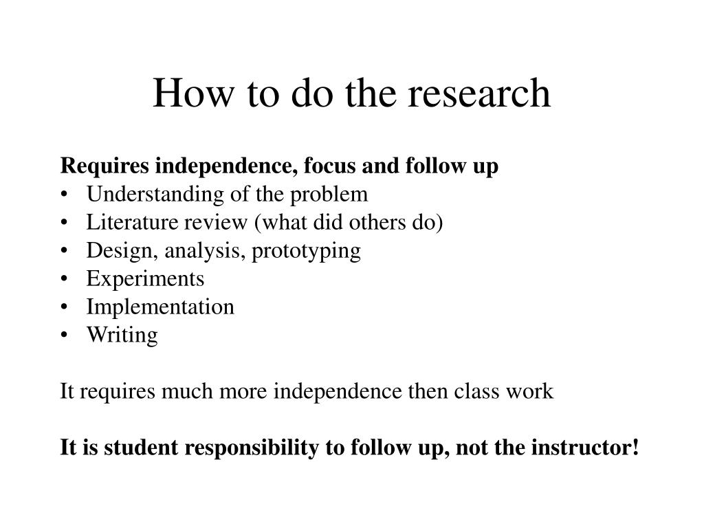 How to do the research