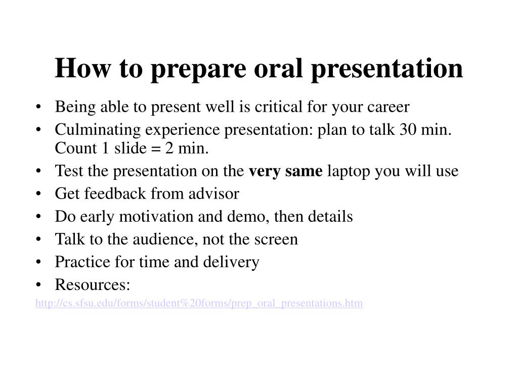 How to prepare oral presentation