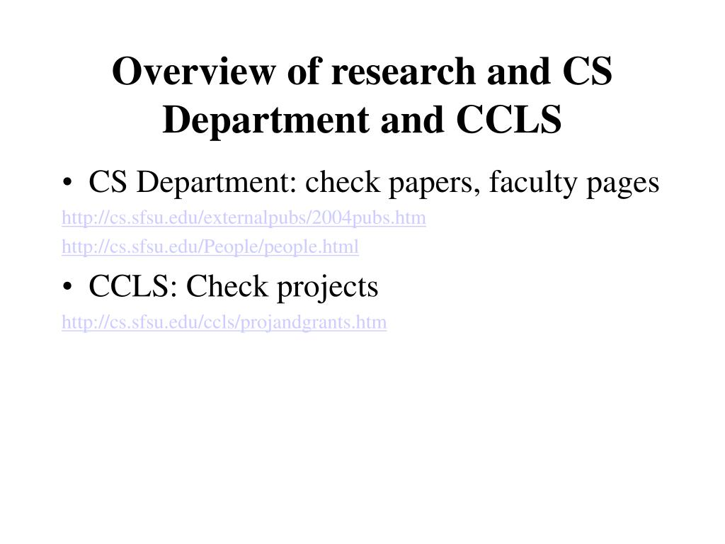 Overview of research and CS Department and CCLS