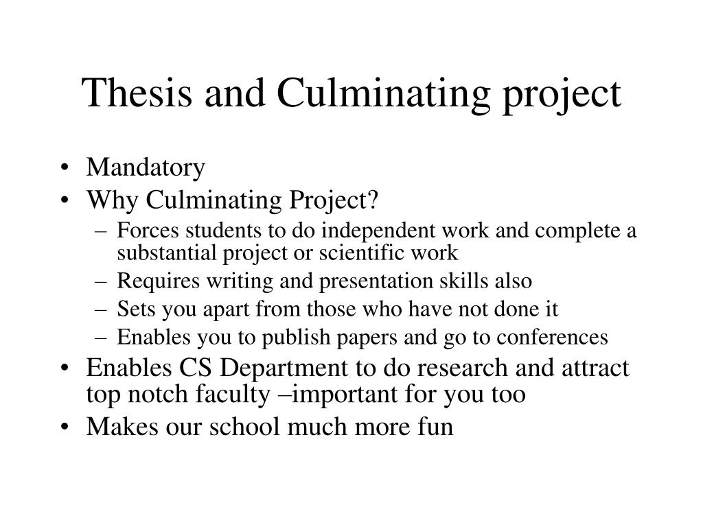Thesis and Culminating project