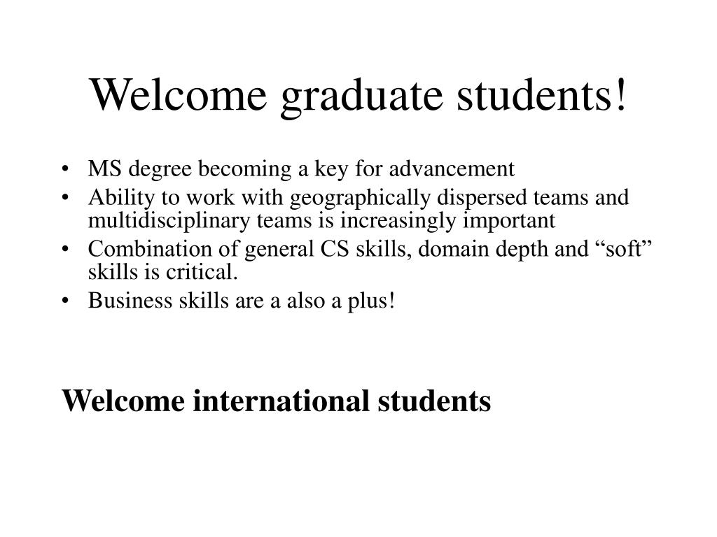 Welcome graduate students!
